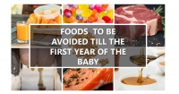 Foods that need to be avoided till the baby is one year old
